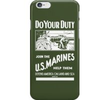 Do Your Duty - Join The US Marines iPhone Case/Skin