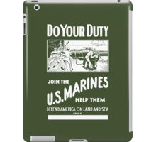 Do Your Duty - Join The US Marines iPad Case/Skin