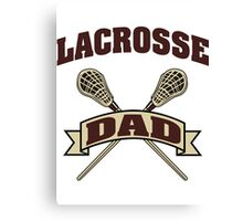 Lacrosse Dad Canvas Print