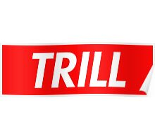Trill Poster