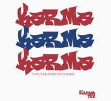 karma!!!! by KARMA TEES  karma view photography