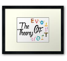 The teory of evolution Framed Print