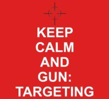 Keep Calm and Gun: Targetting [Matrix] One Piece - Short Sleeve