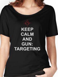 Keep Calm and Gun: Targetting [Matrix] Women's Relaxed Fit T-Shirt