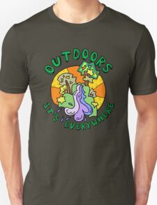 Outdoors, it's everywhere! T-Shirt