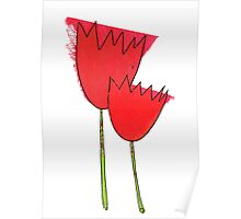 I love red tulips Poster