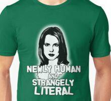 ANYA JENKINS: newly human, strangely literal Unisex T-Shirt