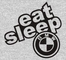 Eat Sleep BMW by TriPtiK