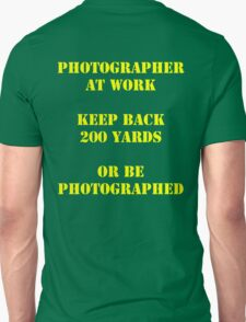 Photographer at work Unisex T-Shirt