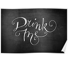 Drink Me Typography on Chalkboard Poster