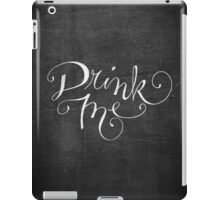 Drink Me Typography on Chalkboard iPad Case/Skin