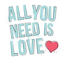 All You Need Is Love - Aqua by littlemissquote