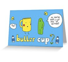 Butter Cup? Greeting Card