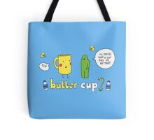 Butter Cup? Tote Bag
