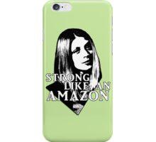 TARA MACLAY: Strong Like An Amazon iPhone Case/Skin