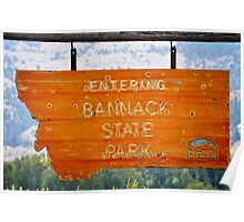 Bannack State Park Entrance Sign Poster