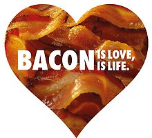 BACON IS LOVE, BACON IS LIFE. by Clàudia Santamaria