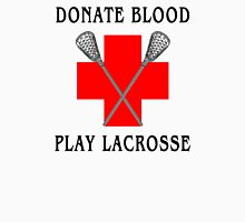 Lacrosse Donate Blood Play Lacrosse Womens Fitted T-Shirt