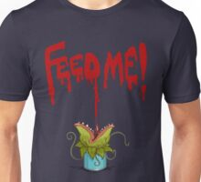 Feed Me (Little Audrey) Unisex T-Shirt