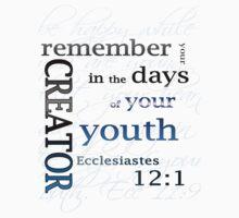 Ecclesiastes 12:1 by Faith Miriam
