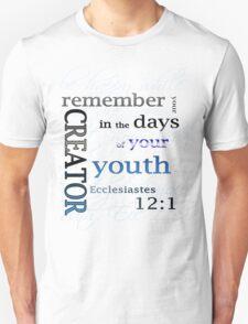 Ecclesiastes 12:1 T-Shirt