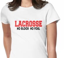"Lacrosse ""No Blood No Foul"" Womens Fitted T-Shirt"
