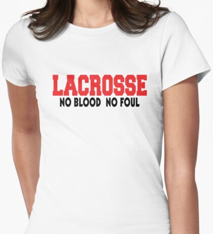 """Lacrosse """"No Blood No Foul"""" Womens Fitted T-Shirt"""
