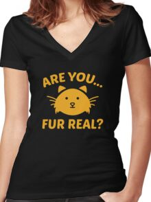 Are You Fur Real? Women's Fitted V-Neck T-Shirt