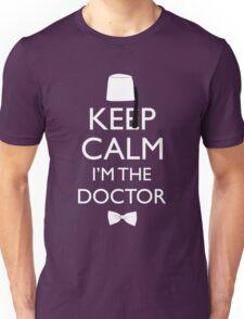 Keep Calm I'm The Doctor Unisex T-Shirt