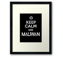 Keep Calm and Maliwan Framed Print