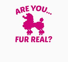 Are You Fur Real? Women's Fitted Scoop T-Shirt