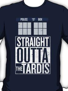 Straight Outta The Tardis T-Shirt