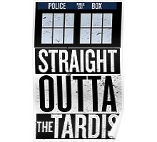 Straight Outta The Tardis Poster