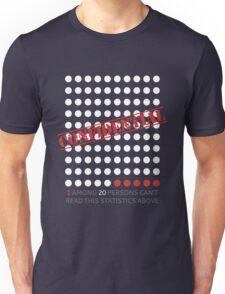 Confidential Statistics Unisex T-Shirt