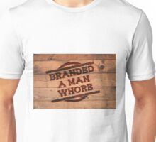 Branded A Man Whore Crate Unisex T-Shirt