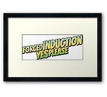 Forced induction - 3 Framed Print
