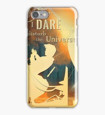 Do I dare  Disturb the universe? - [Doctor Who] iPhone Case/Skin