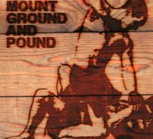 Branded Full Mount Ground and Pound Sticker