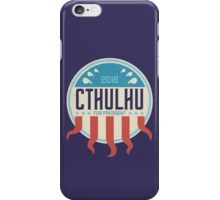 Cthulhu for President 2016 iPhone Case/Skin