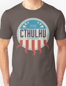Cthulhu for President 2016 T-Shirt