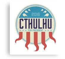 Cthulhu for President 2016 Canvas Print