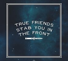 True Friends Stab You In The Front - BMTH (Space) by NVIOUZ