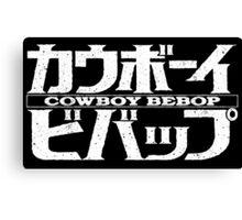 Cowboy Bebop logo Canvas Print