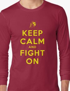 Keep Calm and Fight On (Gold Letters) Long Sleeve T-Shirt