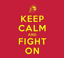 Keep Calm and Fight On (Gold Letters) by ShopGirl91706