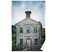 The School House Of Bannack Poster