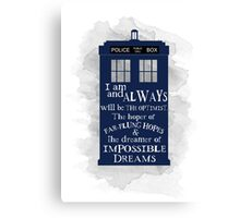 Dr Who - The Optimist quote  Canvas Print