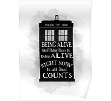 Dr who - Being alive quote Poster