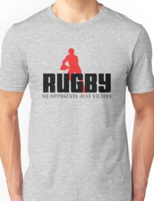 """Rugby """"No Opponents Just Victims"""" Unisex T-Shirt"""