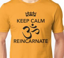 Keep Calm Om Reincarnate 3 Unisex T-Shirt